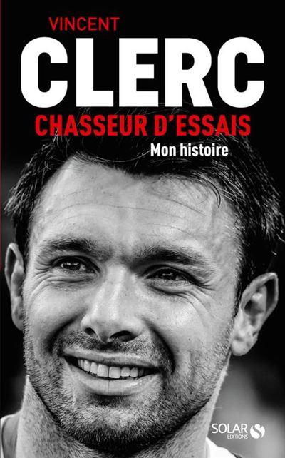 Vincent Clerc, Chasseur d'essais - 9782263159428 - 12,99 €