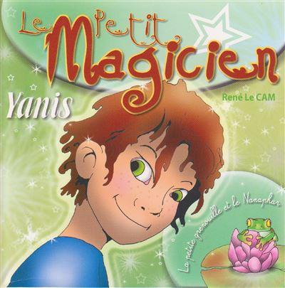 Yanis, le petit magicien, la petite grenouille et le Nanaphar