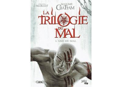 La trilogie du mal