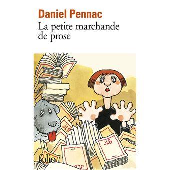 La petite marchande de prose poche daniel pennac - La petite marchande angers ...
