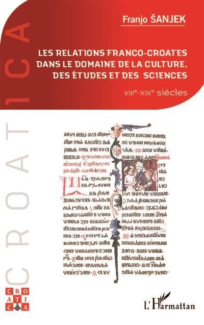 Relations franco-croates dans le domaine de la culture, des études et des sciences