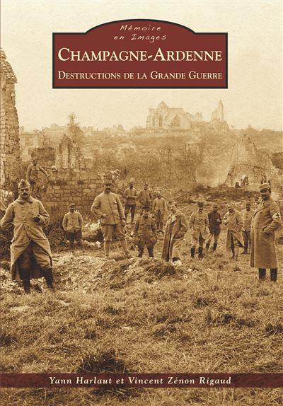 Destructions de la Grande Guerre en Champagne-Ardenne