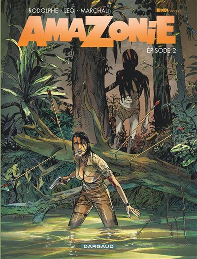 Amazonie - Tome 2 - Amazonie