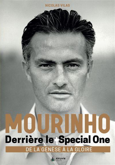 Mourinho : Derrière le Spécial One, De la Génèse à la Gloire