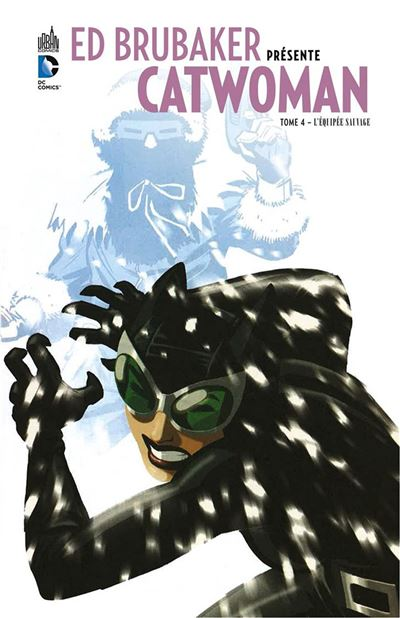 Ed Brubaker présente Catwoman
