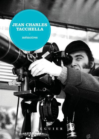 Jean charles tacchella - memoires