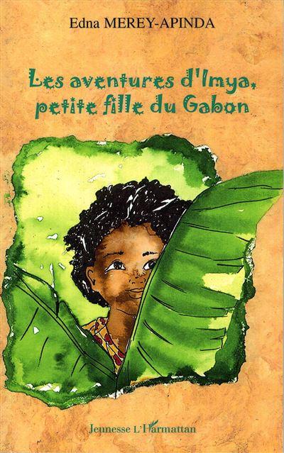 Les aventures d'Imya, petite fille du Gabon