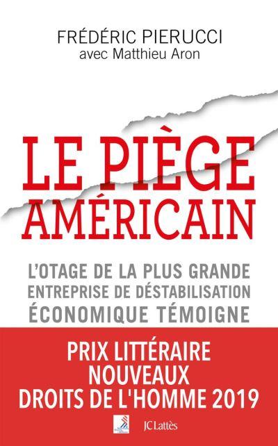 Le piège américain - 9782709663861 - 15,99 €