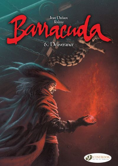 Barracuda - tome 6 Deliverance
