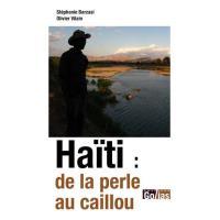 Haïti : de la perle au caillou