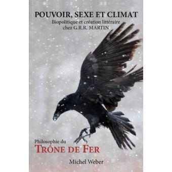 Pouvoir, sexe et climat