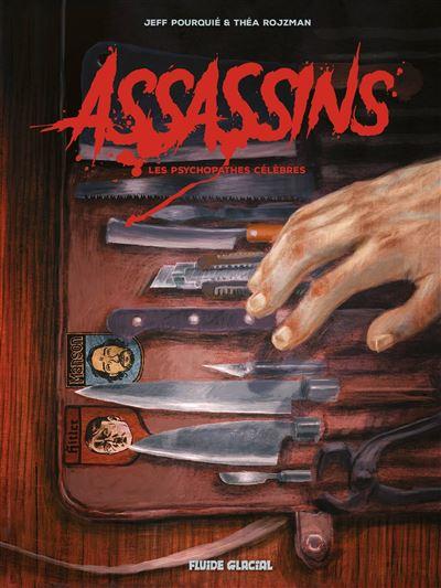 Assassins - Les Psychopathes célèbres