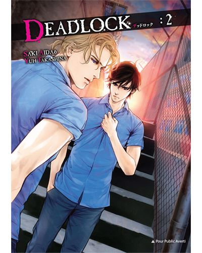 Deadlock - Tome 2 : Deadlock