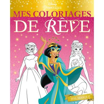 Coloriage Princesse De Bal.Disney Princesses Bal Masque Mes Coloriages De Reve Walt