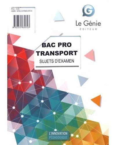 Sujets d'examen Bac Pro Transport, épreuve E2