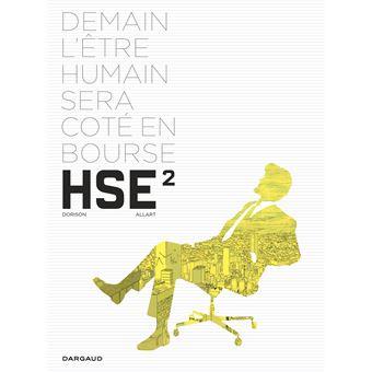 Human stock exchangeH.S.E - H.S.E. - tome 2