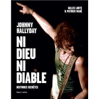 Johnny Hallyday, ni dieu ni diable
