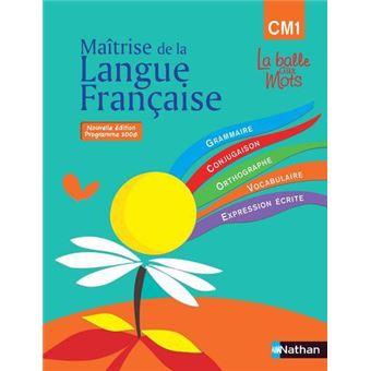 La Balle Aux Mots Maitrise De La Langues Manuel Cm1