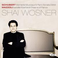 Shubert: Moments musicaux & Piano Sonata D959 - Mazzoli: Isabelle Eberhardt dreams of pianos