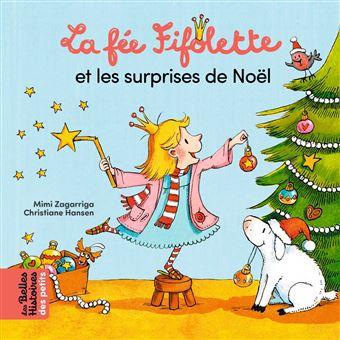 La Fée FifoletteLa fée Fifolette et les surprises de Noël