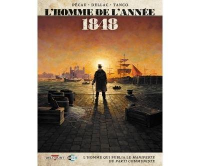 L'Homme de l'année T9 - 1848 - L'Homme qui publia Le Manifeste du Parti communiste