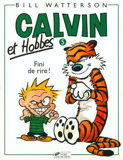 Calvin et Hobbes tome 5 Fini de rire