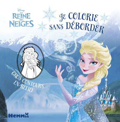 Disney La Reine des Neiges Je colorie sans déborder