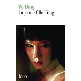 La jeune fille Tong