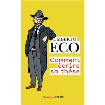 Comment écrire sa thèse - Poche - Umberto Eco, Laurent Cantagrel - Achat Livre | fnac