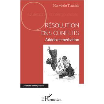 Resolution des conflits aikido et mediation