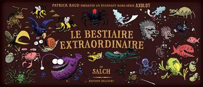 Axolot présente - Bestiaire extraordinaire