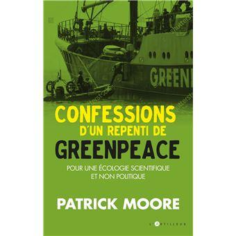 Confessions d'un repenti de Greenpeace