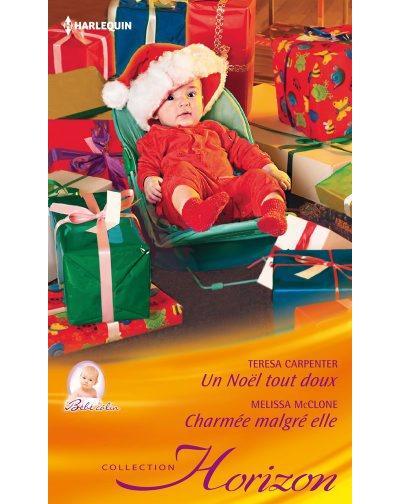 Un Noël tout doux, Charmée malgré elle