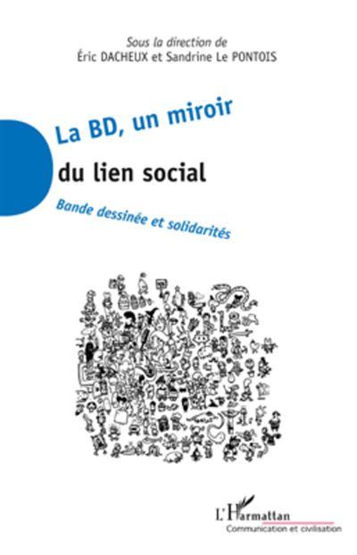 La BD, un miroir du lien social, bande dessinée et solidarités
