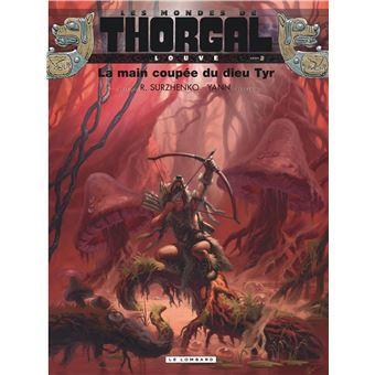 Les Mondes de ThorgalLa main coupée du dieu Tyr