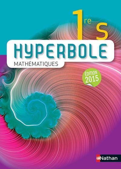Hyperbole 1re S 2015