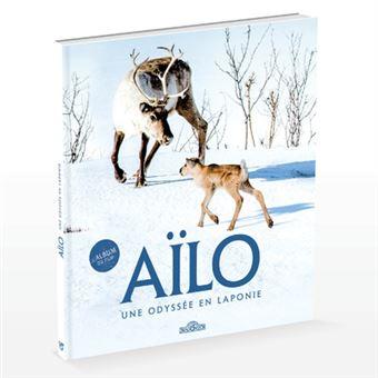Aïlo : une odyssée en LaponieL'album du film