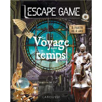Escape Game Le Voyage Dans Le Temps