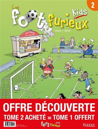 Les Foots furieux Kids - pack T02 acheté = T01 offert - 2020
