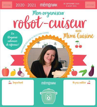 Mon Organiseur Robot-cuiseur avec Mimi Cuisine Mémoniak 2020-2021
