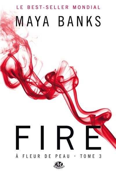À Fleur de peau, T3 : Fire