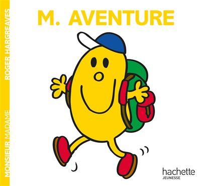Monsieur Madame -  : Monsieur Aventure