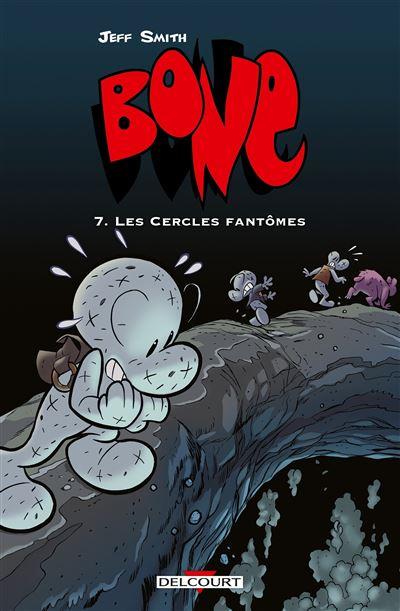 Bone T07 Les cercles fantômes (NED couleur)