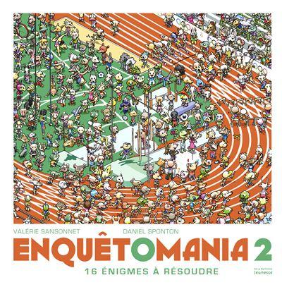 Enquêtomania 2 - 16 énigmes à résoudre