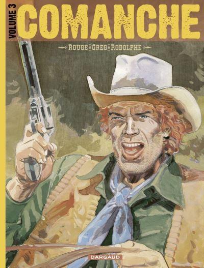 Comanche - Tome 3 - Intégrale - 9782205082746 - 27,99 €