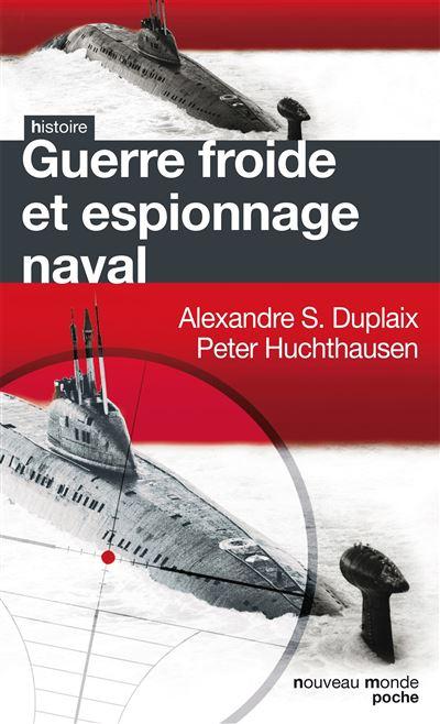 Guerre froide et espionnage naval