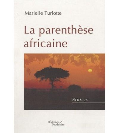 La parenthèse africaine
