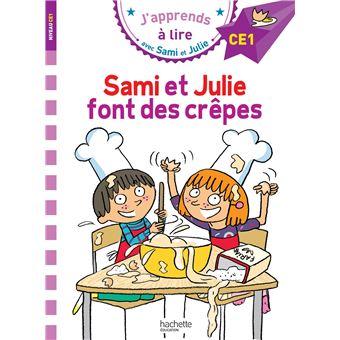 Sami et JulieSami et Julie CE1 Sami et Julie font des crêpes