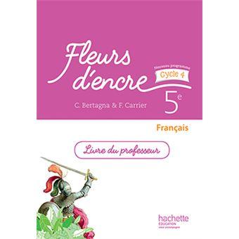 Fleurs D Encre Francais Cycle 4 5e Livre Du Professeur Ed 2016