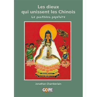 Les dieux qui unissent les Chinois